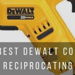 4 best cordless rechargeable recip saws by DeWalt