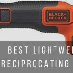 Top 4 lightweight recip saws for yard