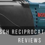 4 best Bosch recip saws