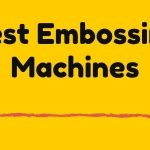 high-quality embossing and cutting machines