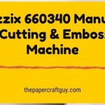 Sizzix 660340 die cutting machine